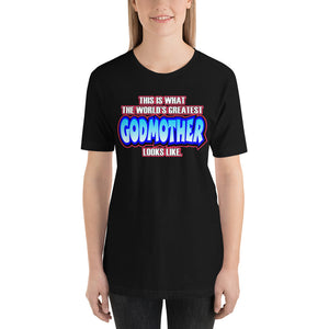 World's Greatest Godmother Short-Sleeve Unisex T-Shirt - Guidogear