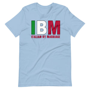 IBM - Italian By Marriage Short-Sleeve Unisex T-Shirt - Guidogear
