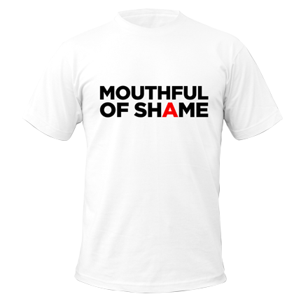 MOUTHFUL OF SHAME TOUR SHIRT