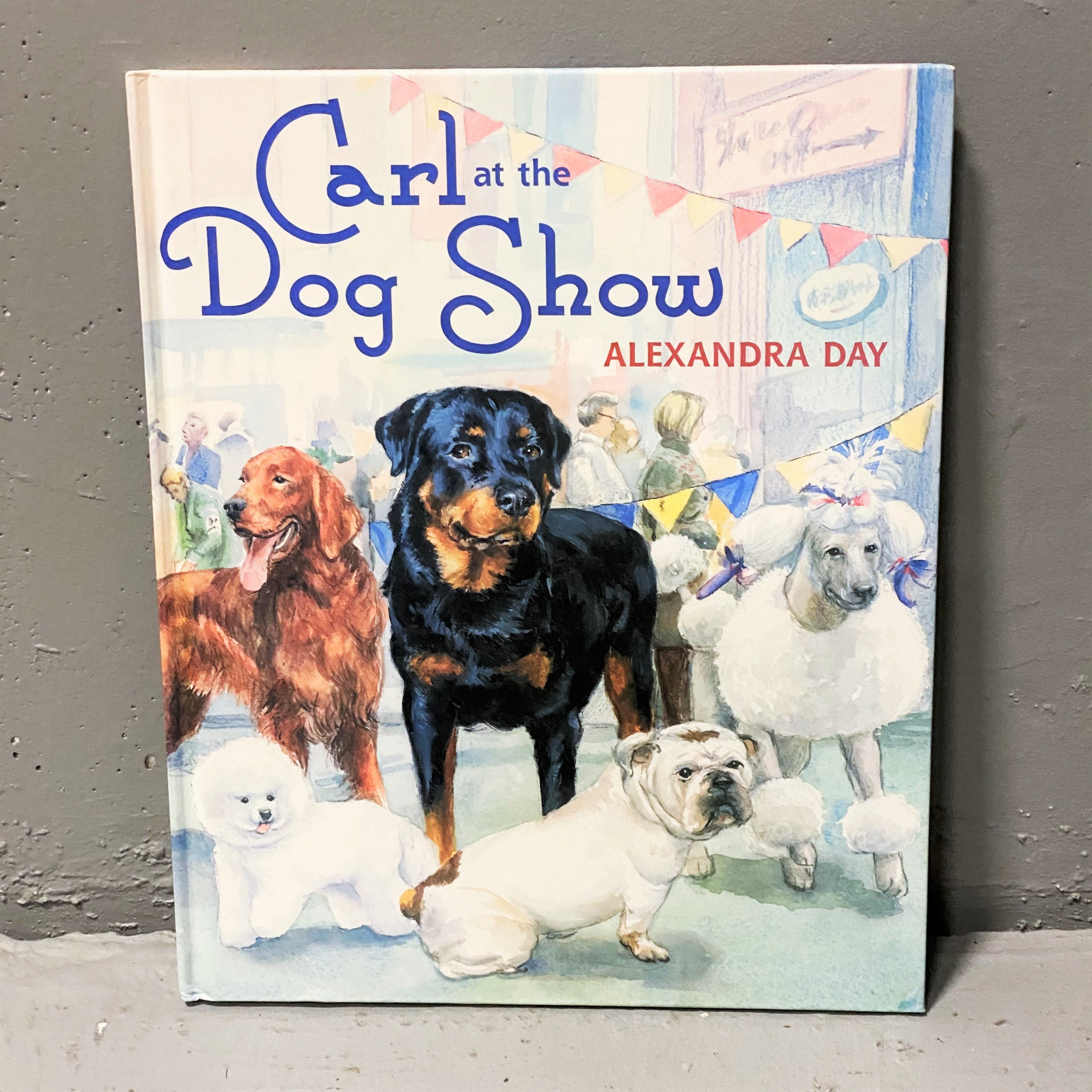 """""""Carl at the Dog Show"""" by Alexandra Day"""