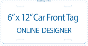 "Online Designer - 6"" x 12"" Front Car Tags - Your Photo or Digital Image"