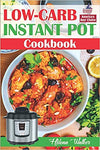 Low-Carb Instant Pot Cookbook