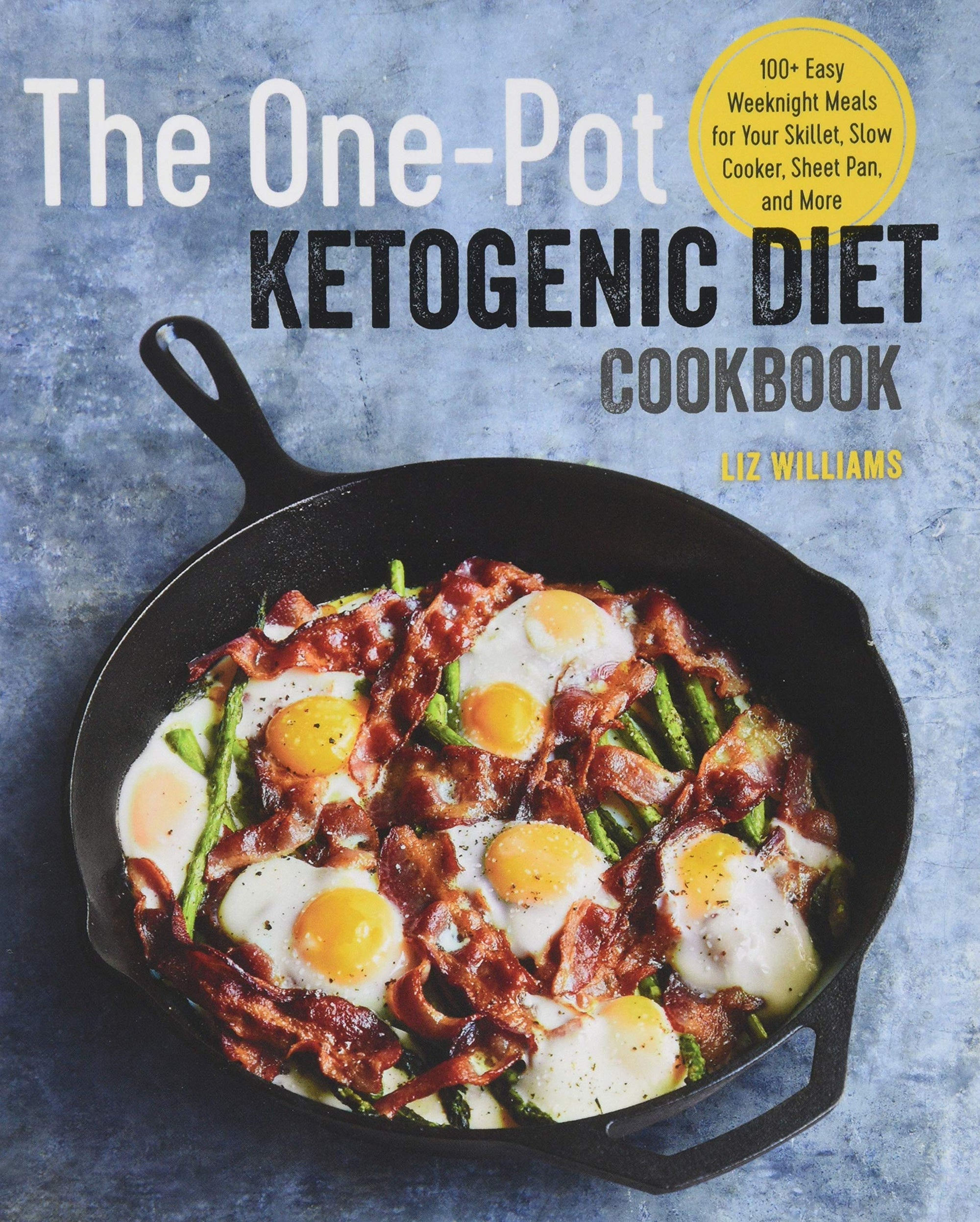The One Pot Ketogenic Diet Cookbook