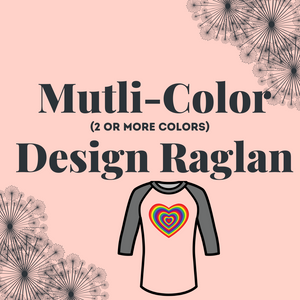 Custom Multi-Color Design Raglan