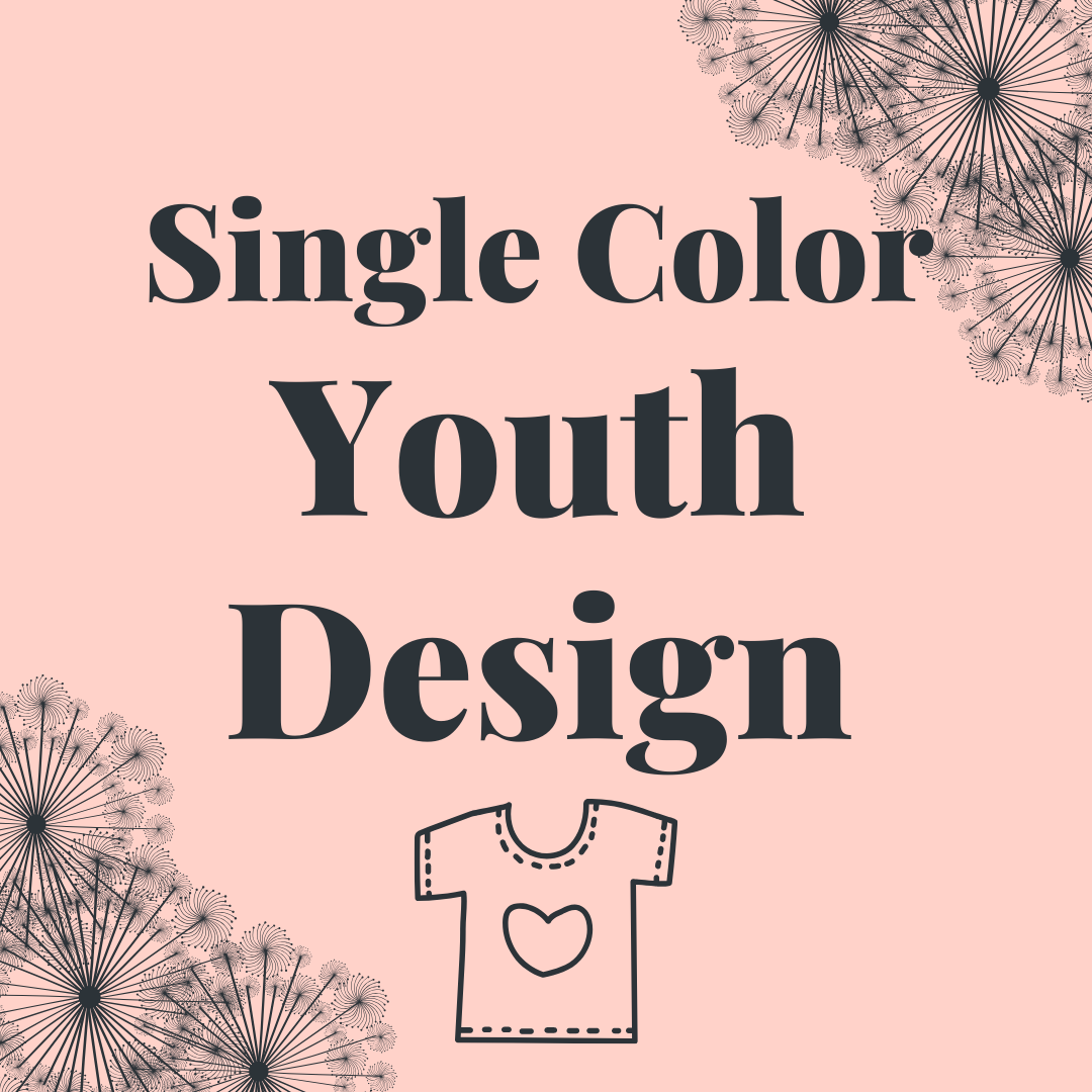 Custom Single Color Design - Youth