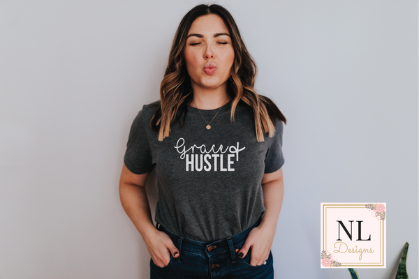 Grace and Hustle