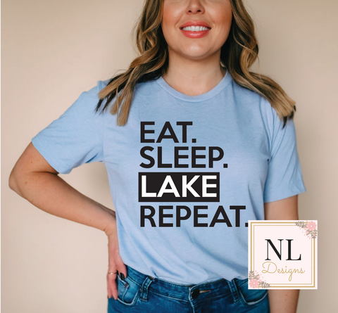 Eat. Sleep. Lake. Repeat.
