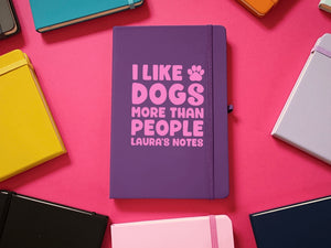 I Like Dogs More Than People A5 Soft Touch Notebook