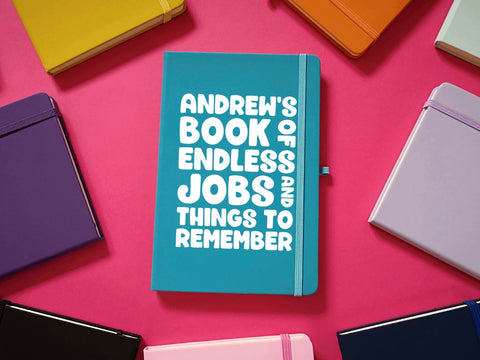 Personalised Book Of Endless Jobs And Things A5 Soft Touch Notebook