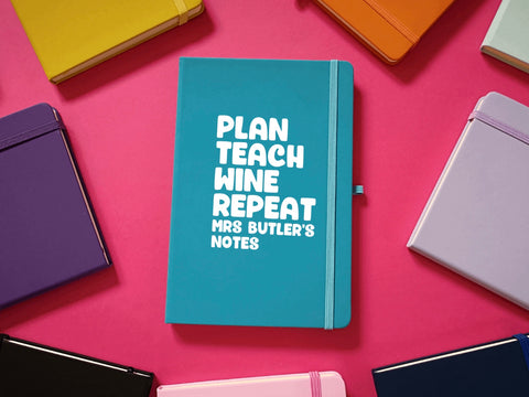 Plan Teach Wine Repeat A5 Soft Touch Notebook