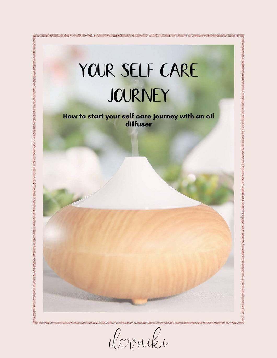 Self Care With an Oil Diffuser cover with Wood diffuser shown