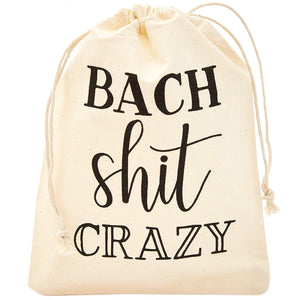 Sparkle and Bash BACH Shit Crazy Drawstring Bags for Bachelorette Parties (6 x 8 in, Cotton, 12 Pack)