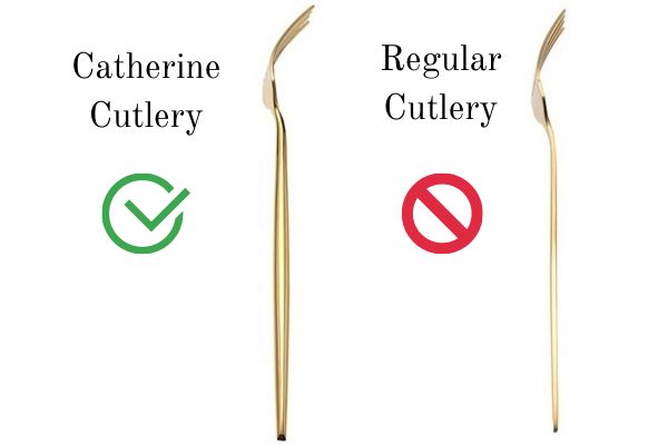 Comparing regular cutlery to catherine cutlery