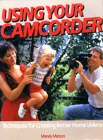 Using Your Camcorder Book