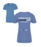 Women's 'Canada Has No Abortion Law' T-Shirt