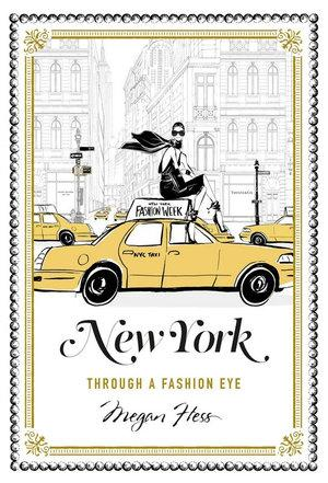 New York: Through a Fashion Eye, Book