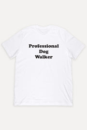 Professional Dog Walker Shirt
