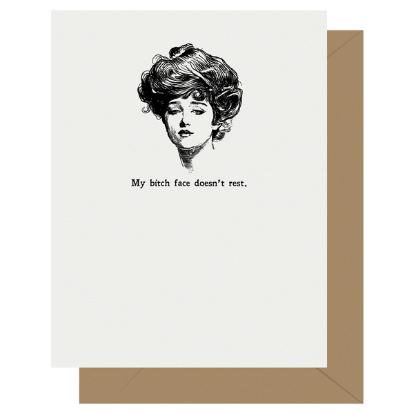 Gibson Girl Bitch Face Doesn't Rest Letterpress Card