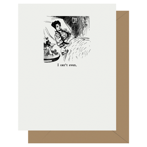Gibson Girl I Can't Even Letterpress Greeting Card