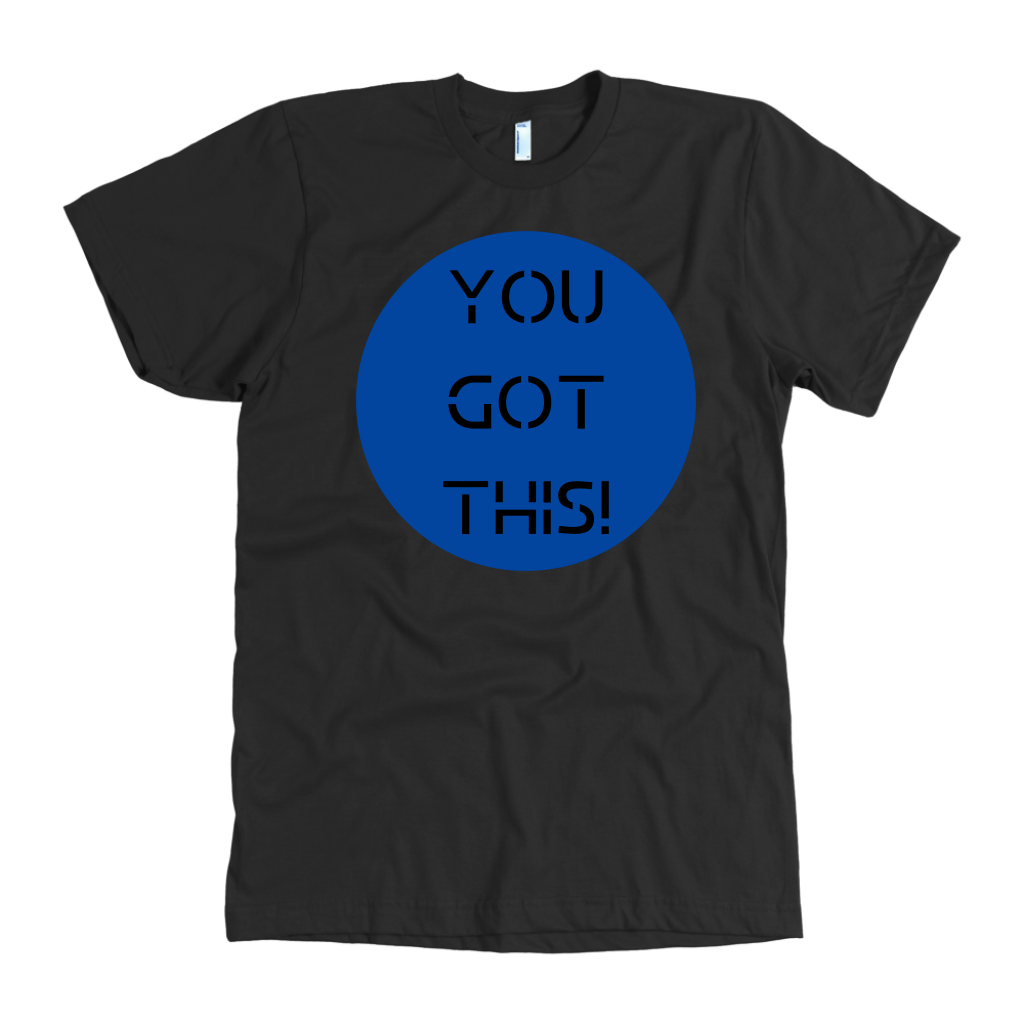 You Got This! Motivate Tee - Rerouge