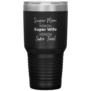 Super Mom, Super Wife, Super Tired - Rerouge