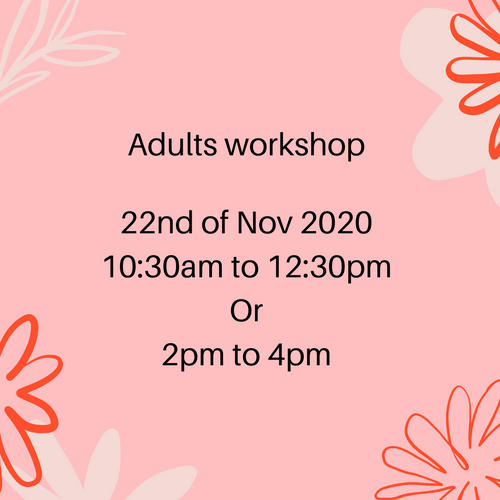 Adults only workshop 22nd of November