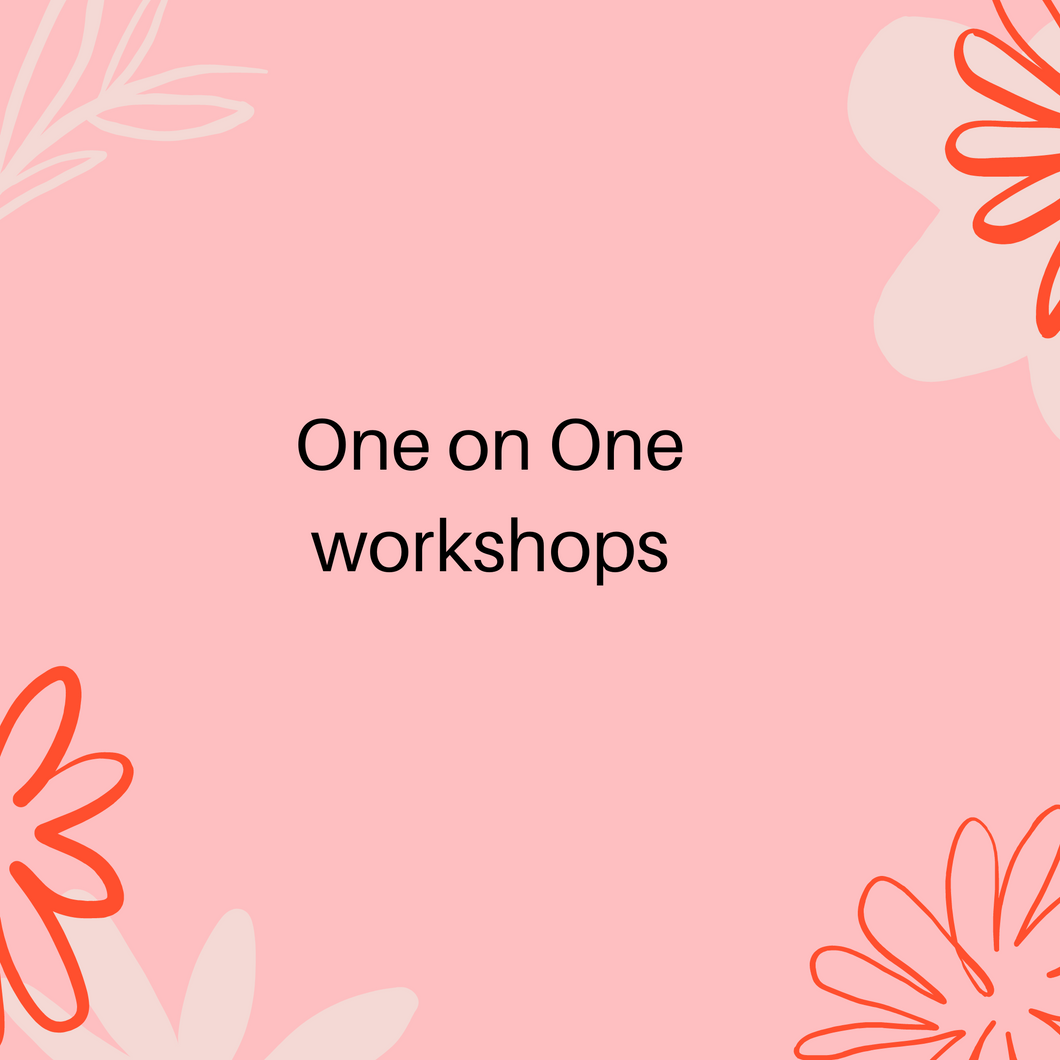 One on One workshop limited dates