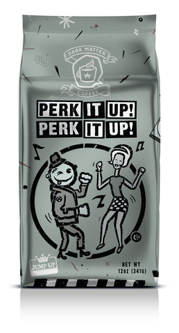 Perk it Up! Perk it Up!  (Limited Release)