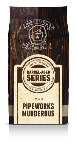 Pipeworks Brewing, Murderous Barrel Aged Caturra