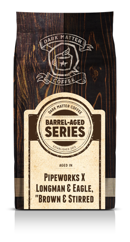 Pipeworks Brown & Stirred Barrel Aged Colombian