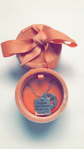 Women's Necklace-Follow Your Dreams Trust Your Heart