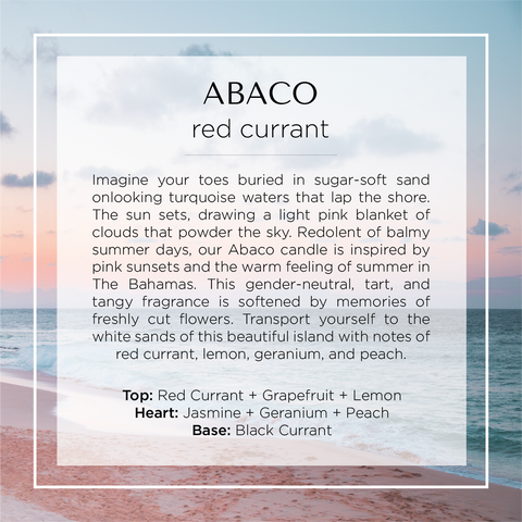 Our Abaco, Bahamas, scented candle with notes of red currant, black currant, grapefruit, lemon peel, jasmine, geranium, and peach.