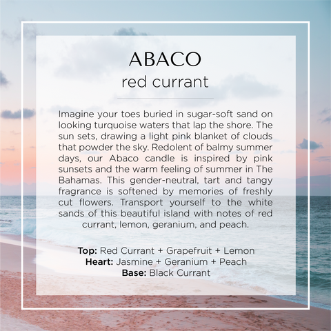 Abaco, Bahamas scented candle with notes of red currant, geranium, lemon, jasmine, peach and black currant. Description of fragrance with the background of ocean