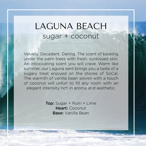Our Laguna Beach candle with notes of sugar, rum, lime, coconut, and vanilla bean