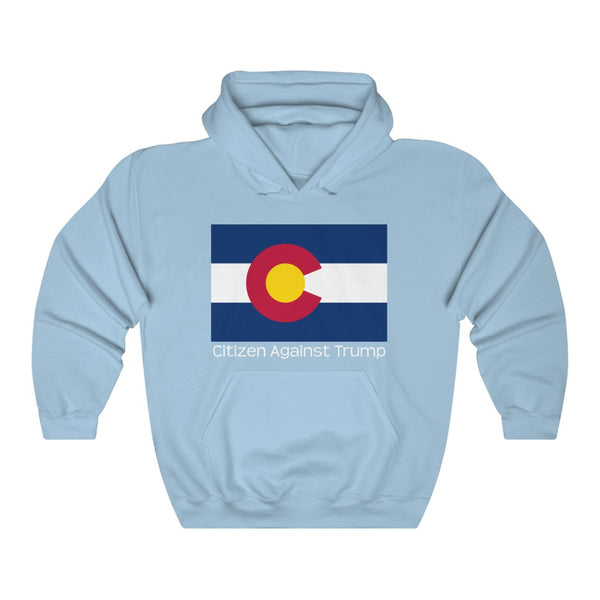 Colorado's Citizen Against Trump Hoodie #CitizenAgainstTrump - PolitiCoolClothing