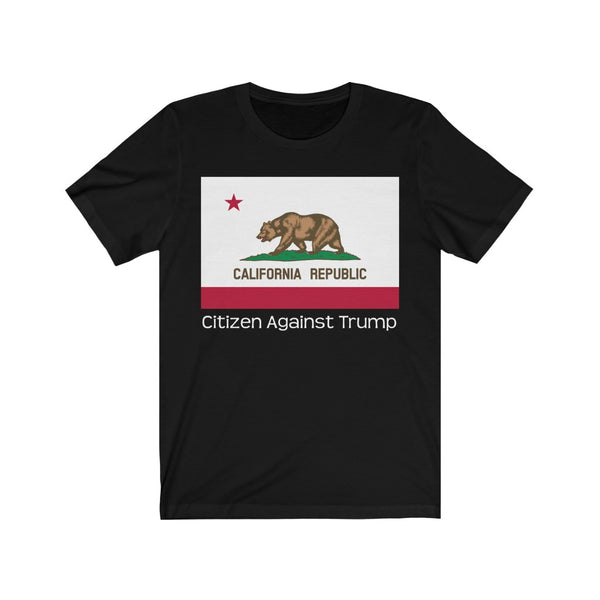 California's Citizen Against Trump T-Shirt #CitizenAgainstTrump - PolitiCoolClothing