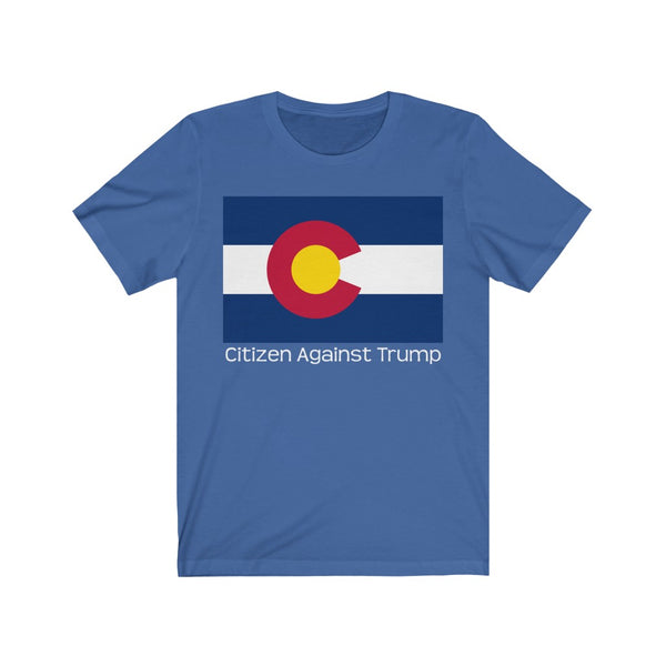 Colorado's Citizen Against Trump T-Shirt #CitizenAgainstTrump - PolitiCoolClothing