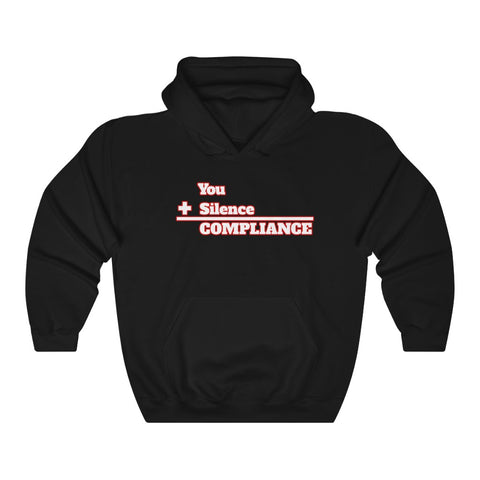 You Plus Silence Equals Compliance Anti Trump Hoodie - PolitiCoolClothing