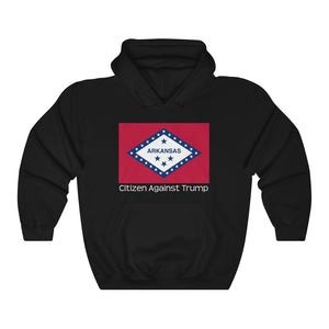 Arkansas's Citizen Against Trump Hoodie #CitizenAgainstTrump - PolitiCoolClothing