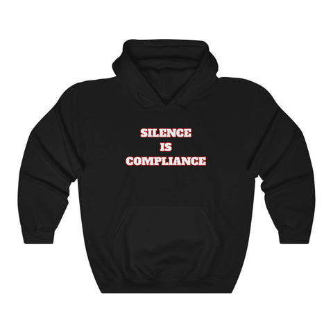 Silence Is Compliance Anti Donald Trump Hoodie - PolitiCoolClothing