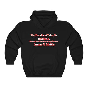 """Trump Tries To Divide Us Historical"" Quote Political Hoodie - PolitiCoolClothing"