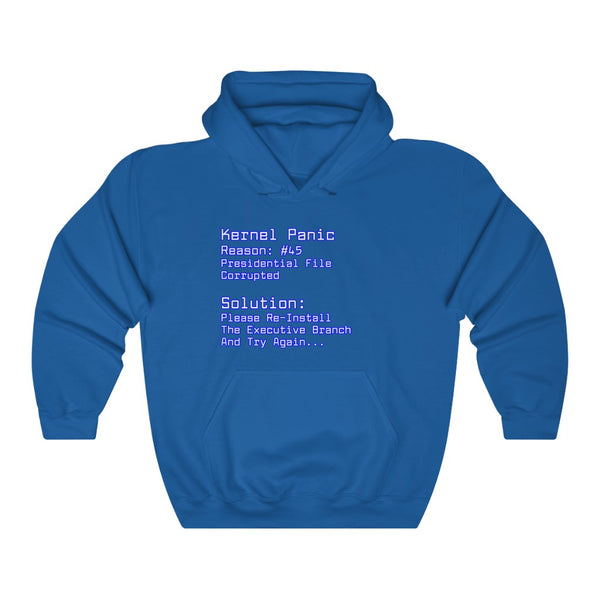 Kernel Panic Reason: 45 Anti Donald Trump Funny Hoodie - PolitiCoolClothing