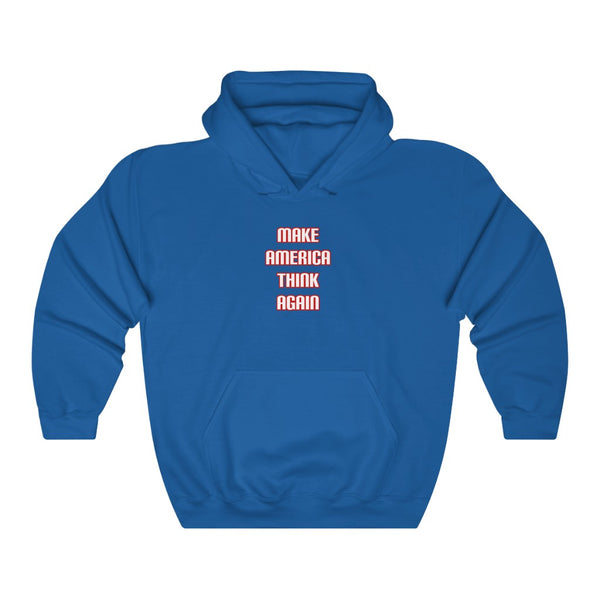 Make America Think Again Hoodie - PolitiCoolClothing