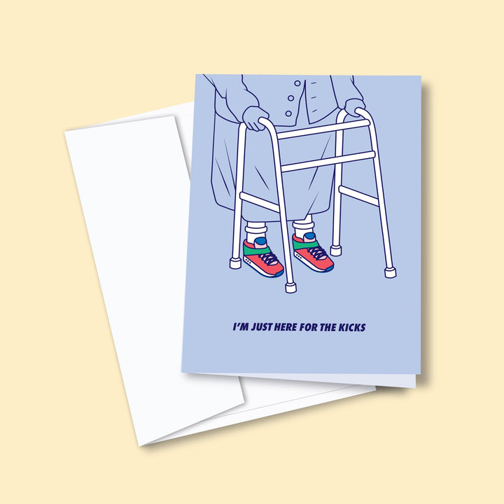 Here For The Kicks — Greeting Card