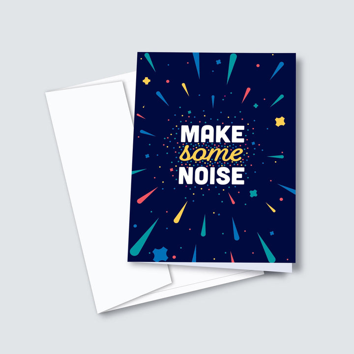 Make Some Noise — Greeting Card