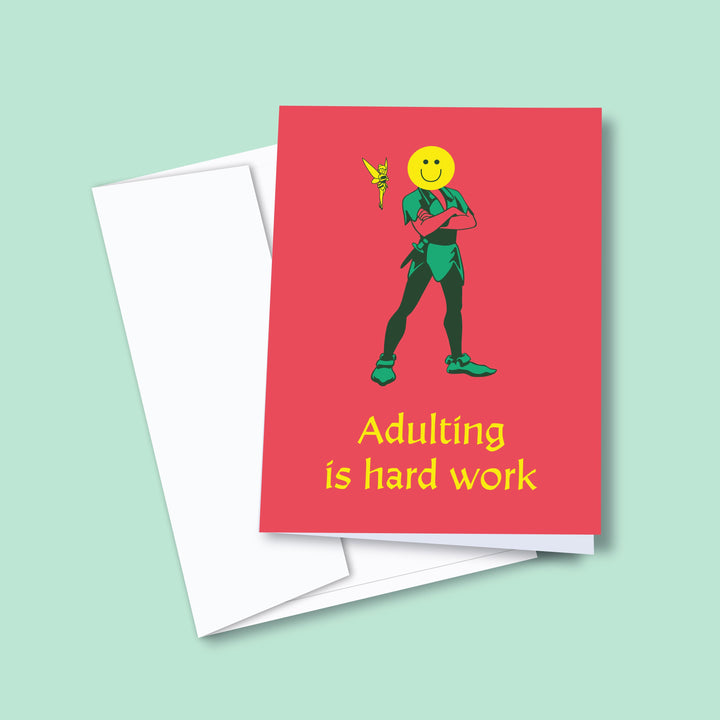 Adulting Is Hard Work — Greeting Card