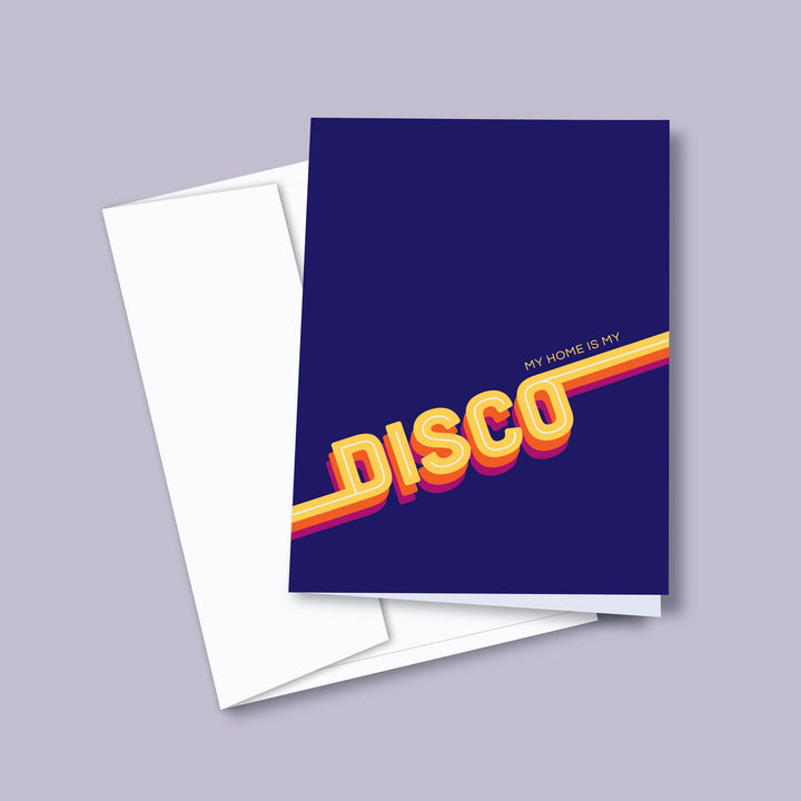 My Home Is My Disco — Greeting Card