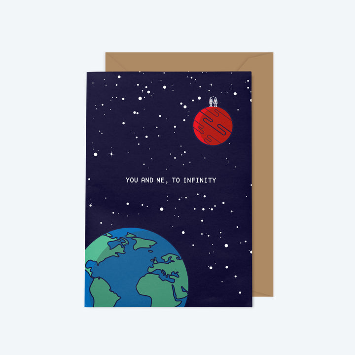 You And Me, To Infinity — Blast Off Series — A6 Greeting Card