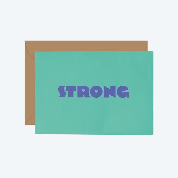 Strong — Flowers & Hearts Series — Greeting Card