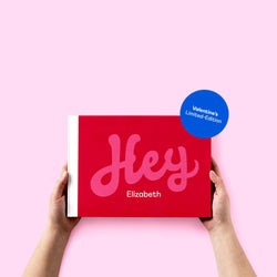 Hey You Valentine's — Limited-Edition Personalised Book - Storigraphic | Crafted Paper Goods